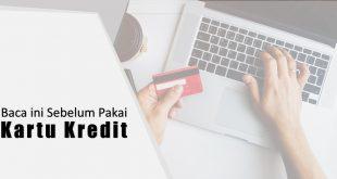 sebelum pakai kartu kredit